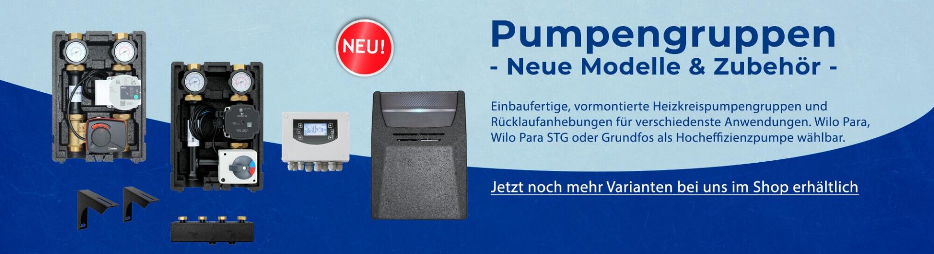 Pumpengruppen - Neue Modelle & Zubehör